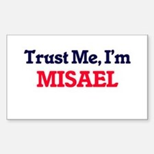 Trust Me, I'm Misael Decal