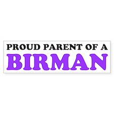 Proud Parent of a Birman Bumper Sticker