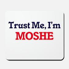 Trust Me, I'm Moshe Mousepad
