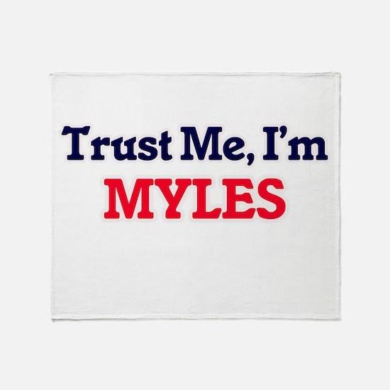 Trust Me, I'm Myles Throw Blanket