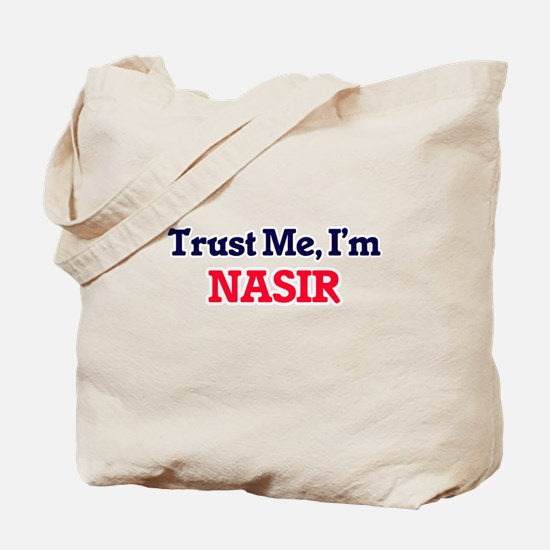 Trust Me, I'm Nasir Tote Bag