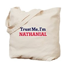 Trust Me, I'm Nathanial Tote Bag