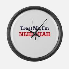Trust Me, I'm Nehemiah Large Wall Clock