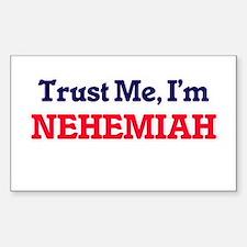 Trust Me, I'm Nehemiah Decal