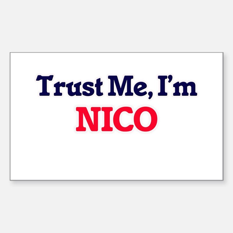 Trust Me, I'm Nico Decal