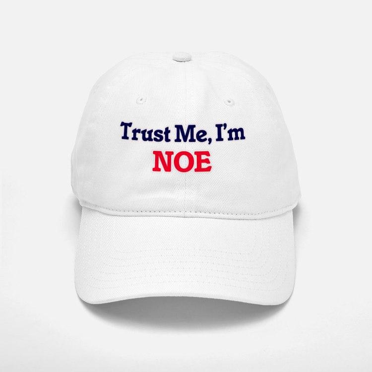 Trust Me, I'm Noe Baseball Baseball Cap