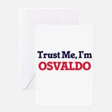 Trust Me, I'm Osvaldo Greeting Cards