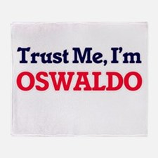 Trust Me, I'm Oswaldo Throw Blanket