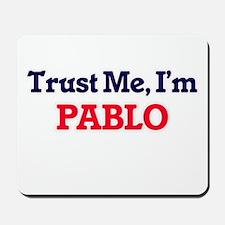 Trust Me, I'm Pablo Mousepad