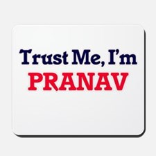 Trust Me, I'm Pranav Mousepad