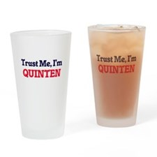 Trust Me, I'm Quinten Drinking Glass