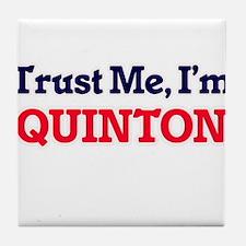 Trust Me, I'm Quinton Tile Coaster