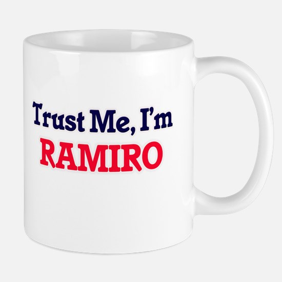 Trust Me, I'm Ramiro Mugs