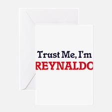 Trust Me, I'm Reynaldo Greeting Cards