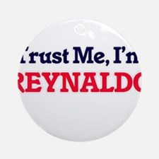 Trust Me, I'm Reynaldo Round Ornament