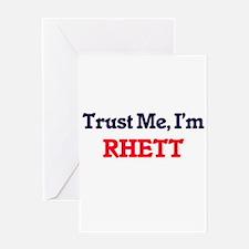 Trust Me, I'm Rhett Greeting Cards