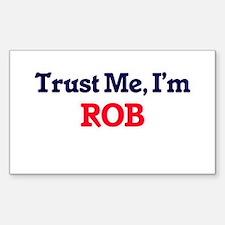 Trust Me, I'm Rob Decal