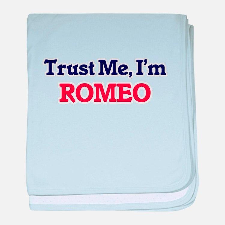 Trust Me, I'm Romeo baby blanket