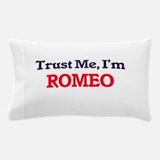 Trust Me, I'm Romeo Pillow Case