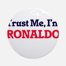 Trust Me, I'm Ronaldo Round Ornament