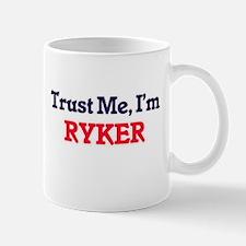 Trust Me, I'm Ryker Mugs