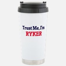 Trust Me, I'm Ryker Stainless Steel Travel Mug