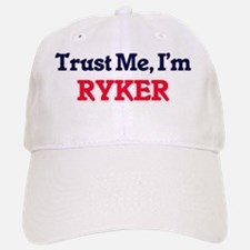 Trust Me, I'm Ryker Baseball Baseball Cap