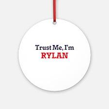 Trust Me, I'm Rylan Round Ornament