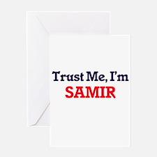 Trust Me, I'm Samir Greeting Cards