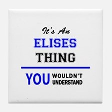 It's an ELISES thing, you wouldn't un Tile Coaster