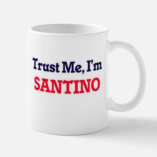 Trust Me, I'm Santino Mugs