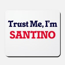 Trust Me, I'm Santino Mousepad