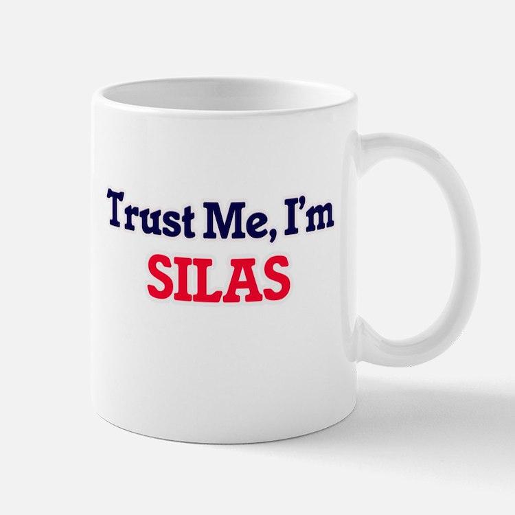 Trust Me, I'm Silas Mugs