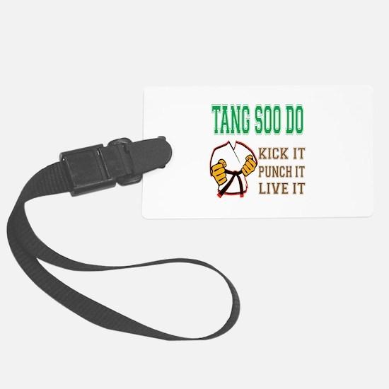 Tang Soo do kick it punch it liv Luggage Tag