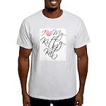 I Love My Kitty Kat Light T-Shirt