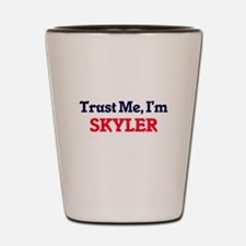 Trust Me, I'm Skyler Shot Glass