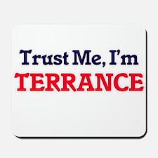 Trust Me, I'm Terrance Mousepad
