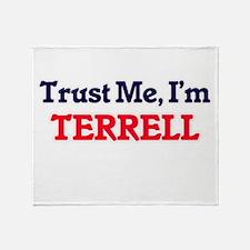 Trust Me, I'm Terrell Throw Blanket
