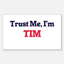 Trust Me, I'm Tim Decal