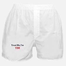 Trust Me, I'm Tim Boxer Shorts