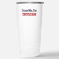Trust Me, I'm Trystan Stainless Steel Travel Mug