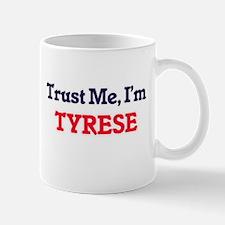 Trust Me, I'm Tyrese Mugs