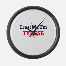 Trust Me, I'm Tyrese Large Wall Clock