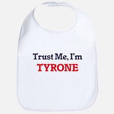 Trust Me, I'm Tyrone Bib
