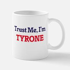 Trust Me, I'm Tyrone Mugs