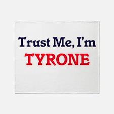 Trust Me, I'm Tyrone Throw Blanket