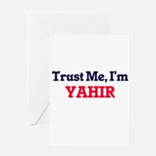 Trust Me, I'm Yahir Greeting Cards