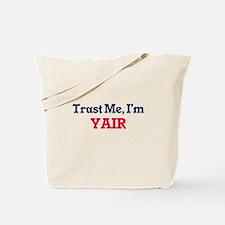 Trust Me, I'm Yair Tote Bag