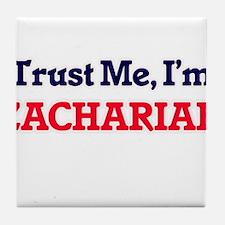 Trust Me, I'm Zachariah Tile Coaster
