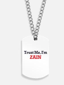Trust Me, I'm Zain Dog Tags